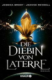 """Die Diebin von Laterre - Eine Kurzgeschichte zu """"Die Rebellion von Laterre"""""""