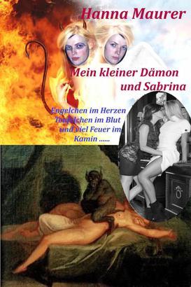 Mein kleiner Dämon und Sabrina