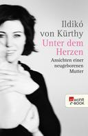 Ildikó von Kürthy: Unter dem Herzen ★★★★