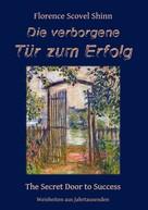 Florence Scovel Shinn: Die verborgene Tür zum Erfolg ★★★★★
