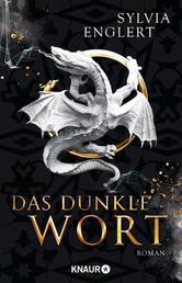Das dunkle Wort - Roman
