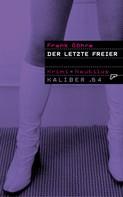 Frank Göhre: Kaliber .64: Der letzte Freier ★★★