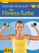 Elmar Trunz-Carlisi: Schlank im Schlaf: der Fitness-Turbo ★★★★