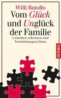 Willi Butollo: Vom Glück und Unglück der Familie ★★★★