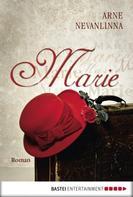 Arne Nevanlinna: Marie ★★★