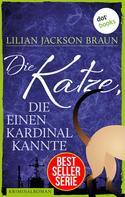 Lilian Jackson Braun: Die Katze, die einen Kardinal kannte - Band 12 ★★★★★