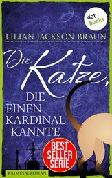 Die Katze, die einen Kardinal kannte - Band 12 - Die Bestseller-Serie