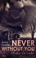 Anna Loyelle: Never without you: Elisha und Cade ★★★★