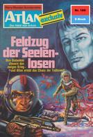 Dirk Hess: Atlan 160: Feldzug der Seelenlosen ★★★★★