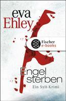 Eva Ehley: Engel sterben ★★★★