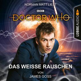 Doctor Who - Das weiße Rauschen (Ungekürzt)