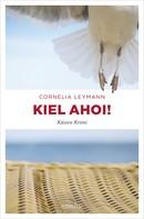 Cornelia Leymann: Kiel ahoi! ★★