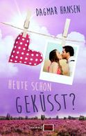 Dagmar Hansen: Heute schon geküsst? ★★★★