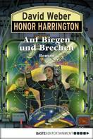 David Weber: Honor Harrington: Auf Biegen und Brechen ★★★★