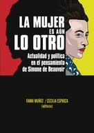 Fanni Muñoz: La mujer es aún lo otro