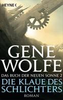 Gene Wolfe: Die Klaue des Schlichters ★★