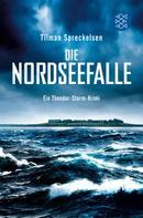 Tilman Spreckelsen: Die Nordseefalle ★★★★