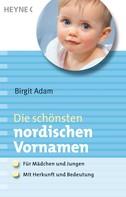 Birgit Adam: Die schönsten nordischen Vornamen ★★★