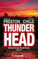 Douglas Preston: Thunderhead ★★★★