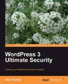 Olly Connelly: WordPress 3 Ultimate Security