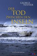George Tenner: Der Tod zwischen den Inseln ★★★★
