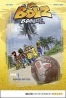 Henry F. Noah: Die Bar-Bolz-Bande, Band 1 ★★★★