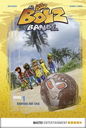 Die Bar-Bolz-Bande, Band 1