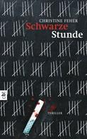 Christine Fehér: Schwarze Stunde ★★★★