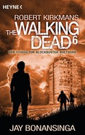 Jay Bonansinga: The Walking Dead 6 ★★★★