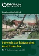 Gisela Pekrul: Schwerin auf historischen Ansichtskarten