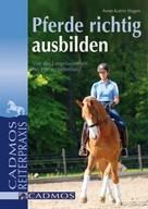 Anne-Kathrin Hagen: Pferde richtig ausbilden ★★★★