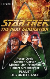 Star Trek - The Next Generation: Planet des Untergangs - Roman