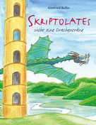 Gottfried Bellin: Skriptolates