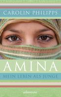 Carolin Philipps: Amina ★★★★