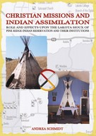 Andrea Schmidt: Christian missions and Indian assimilation