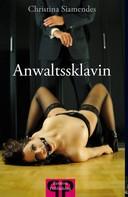 Christina Siamendes: Anwaltssklavin ★★★