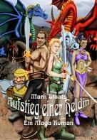 Mark Staats: Aufstieg einer Heldin ★★★★
