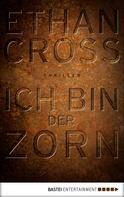 Ethan Cross: Ich bin der Zorn ★★★★