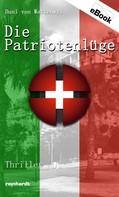 Dani von Wattenwyl: Die Patriotenlüge ★★★★