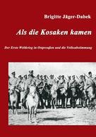 Brigitte Jäger-Dabek: Als die Kosaken kamen ★★★★