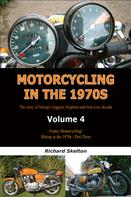 Richard Skelton: Motorcycling in the 1970s Volume 4: