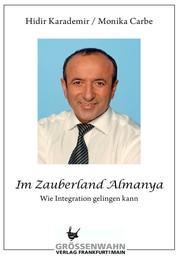 Im Zauberland Almanya - Wie Integration gelingen kann