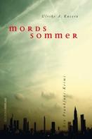 Ulrike A Kucera: Mordssommer ★★★★★