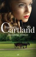 Barbara Cartland: Heimliche Liebe ★★★★