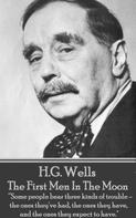 H.G. Wells: The First Men In The Moon