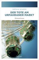 Sophia Scheer: Der Tote am Urfahraner Markt ★★★★