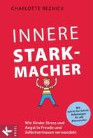 Charlotte Reznick: Innere Starkmacher ★★★★