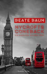 Mycrofts Comeback - Ein Sherlock-Holmes-Krimi