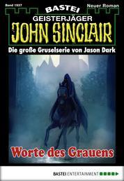 John Sinclair - Folge 1937 - Worte des Grauens