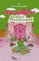 Frank Fodderwestje: Dornrösjche un de böse Froschkönisch